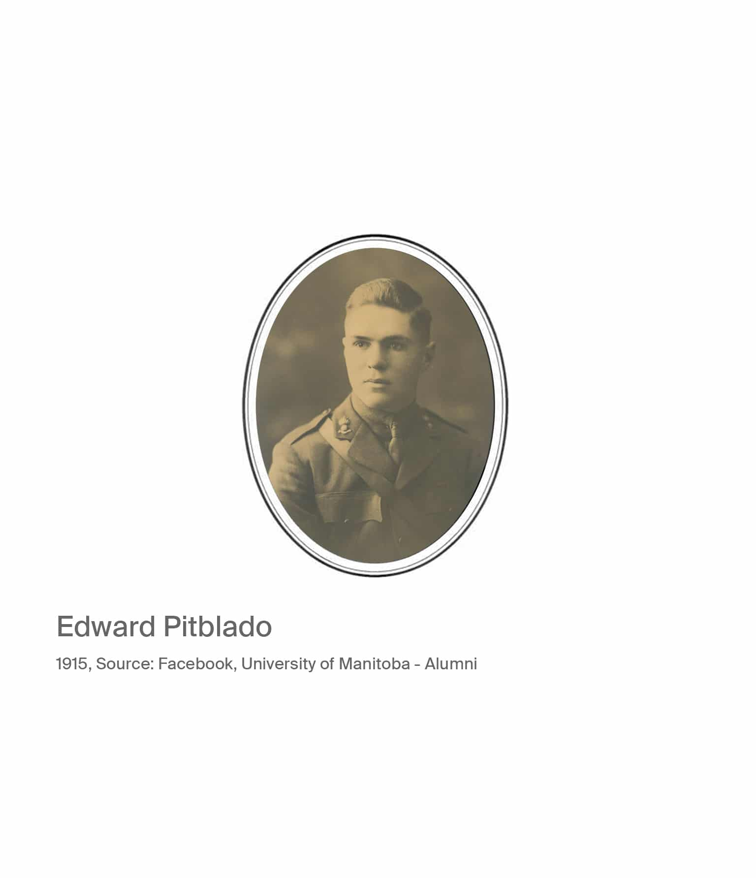Edward Pitblado. 1915, source Facebook, University of Manitoba Alumni.