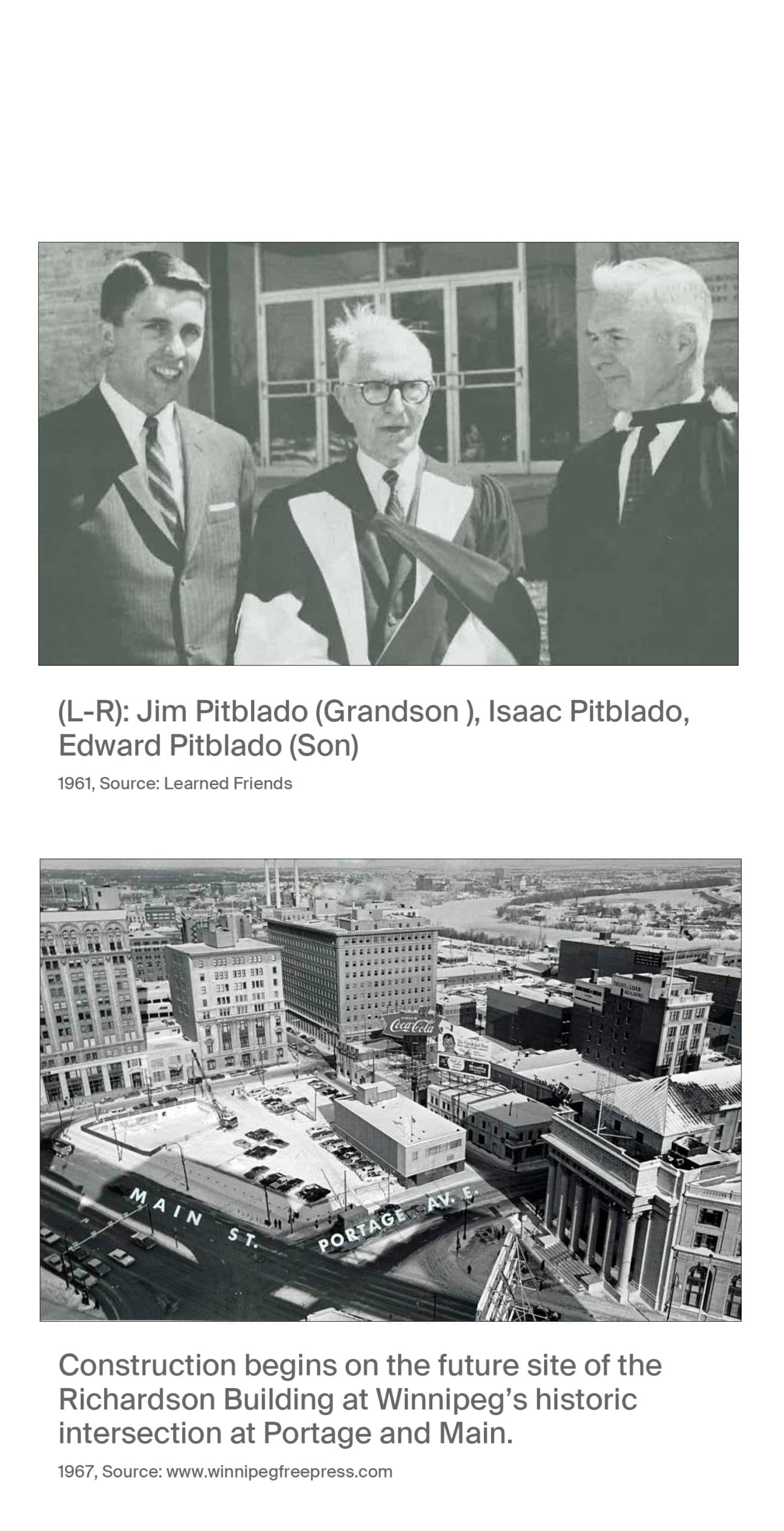 Two images, Image 1 Jim Pitblado (grandson), Isaac Pitblado, and Edward Pitblado (son), 1961, source learned friends. Image 2, 1967 construction photo of the Richardson Building bneing built at Portage and Main, source winnipegfreepress.com